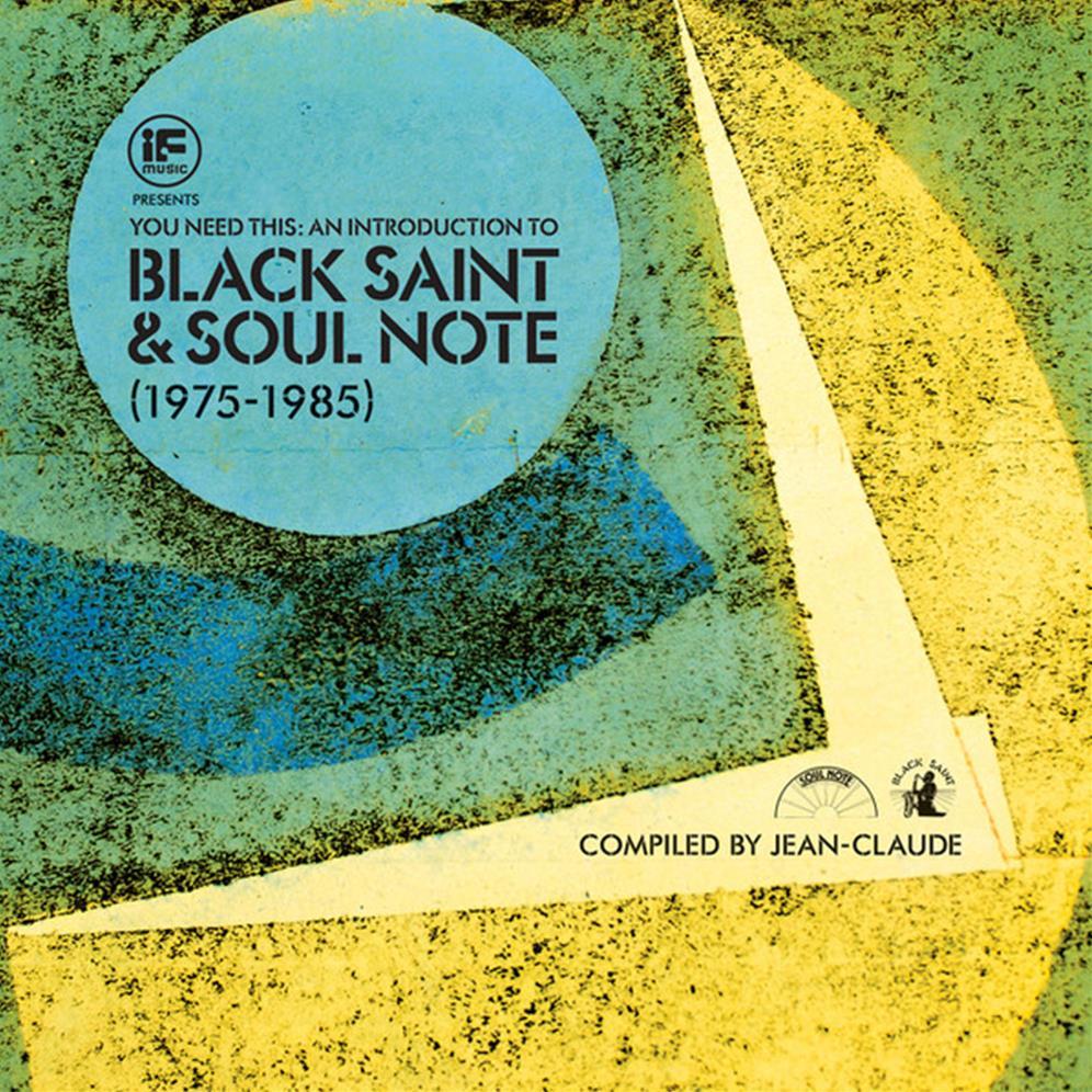 Black Saint and Soul Note 1975-1985