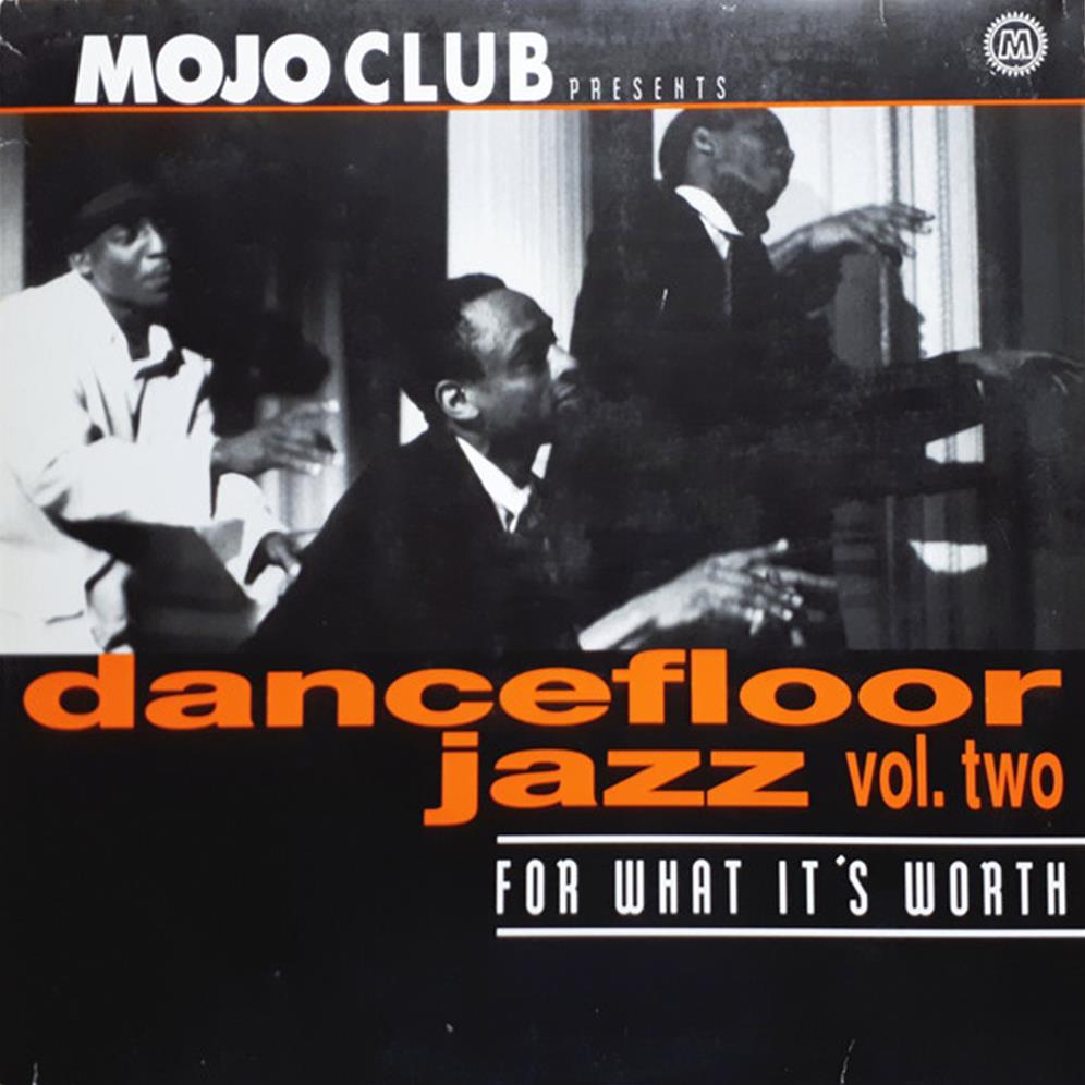 Mojo Club Presents Dancefloor Jazz Vol Two