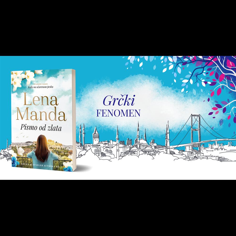 Pismo od zlata, Lena Manda