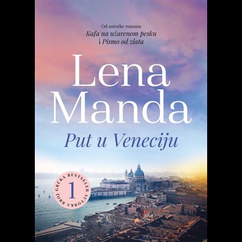 Put u Veneciju, Lena Manda