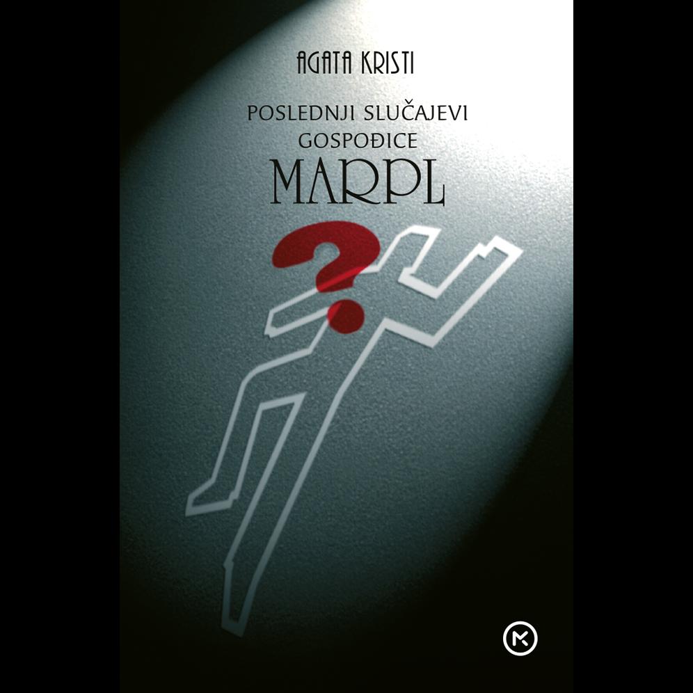 AGATA KRISTI - Poslednji slučajevi gospođice Marpl