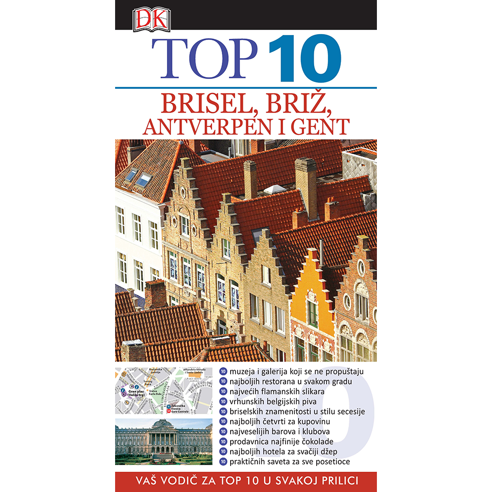 Top 10 - Brisel Briž Antverpen i Gent