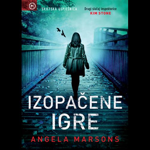 Izopačene igre - Angela Marsons, Hrv. izdanje