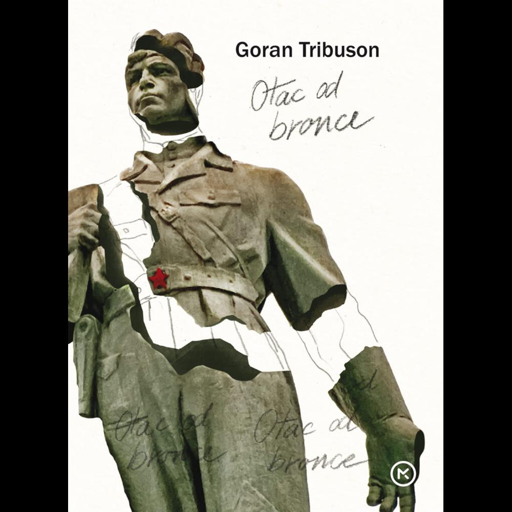 Otac od bronce - Goran Tribuson, Hrv. izdanje