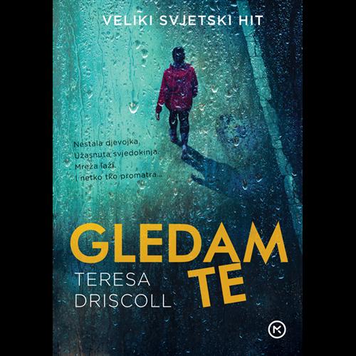 Gledam te - Teresa Driscoll, Hrv. izdanje