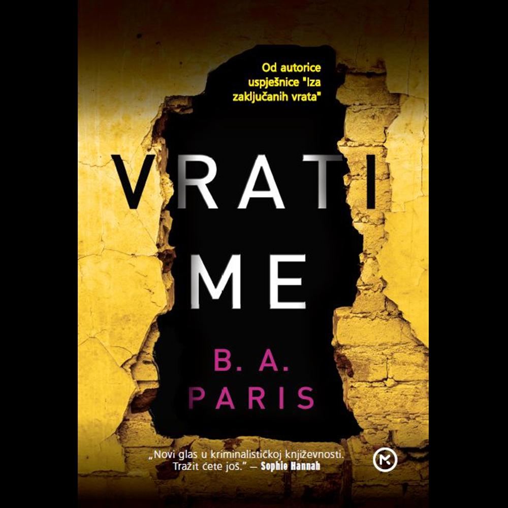 Vrati me - B. A. Paris, Hrv. izdanje