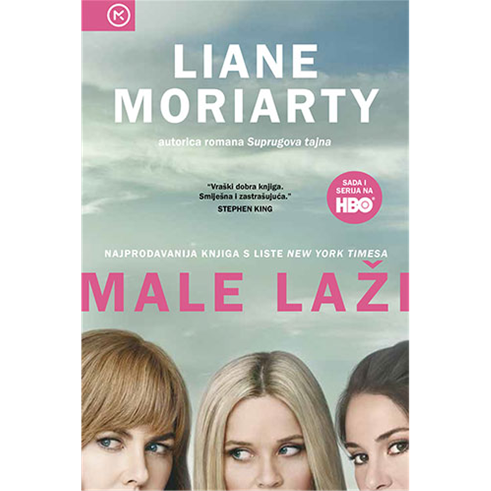 Male laži -Liane Moriarty, Hrv. izdanje