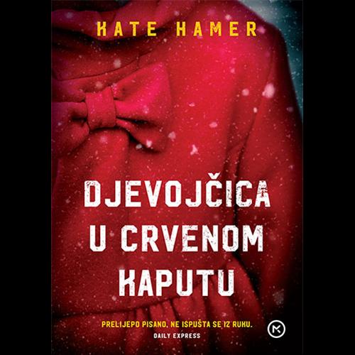 Djevojčica u crvenom kaputu - Kate Hamer, Hrv. izdanje