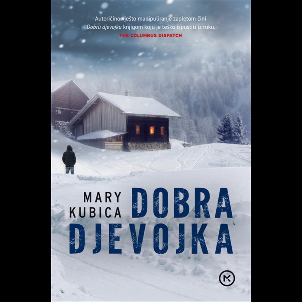 Dobra djevojka - Mary Kubica, Hrv. izdanje