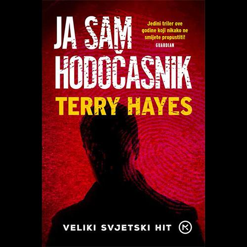 Ja sam hodočasnik - Terry Hayesa, Hrv. izdanje
