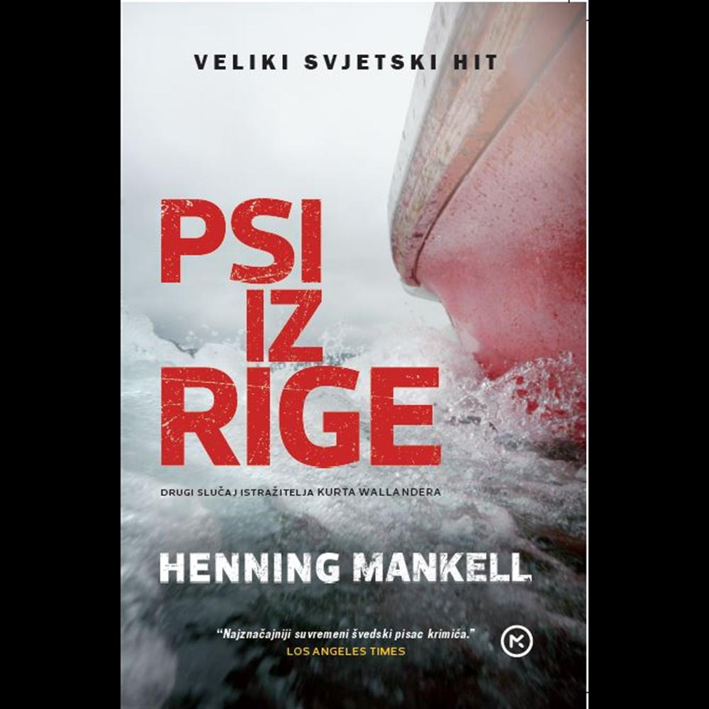 Psi iz Rige - Henninga Mankell, Hrv. izdanje