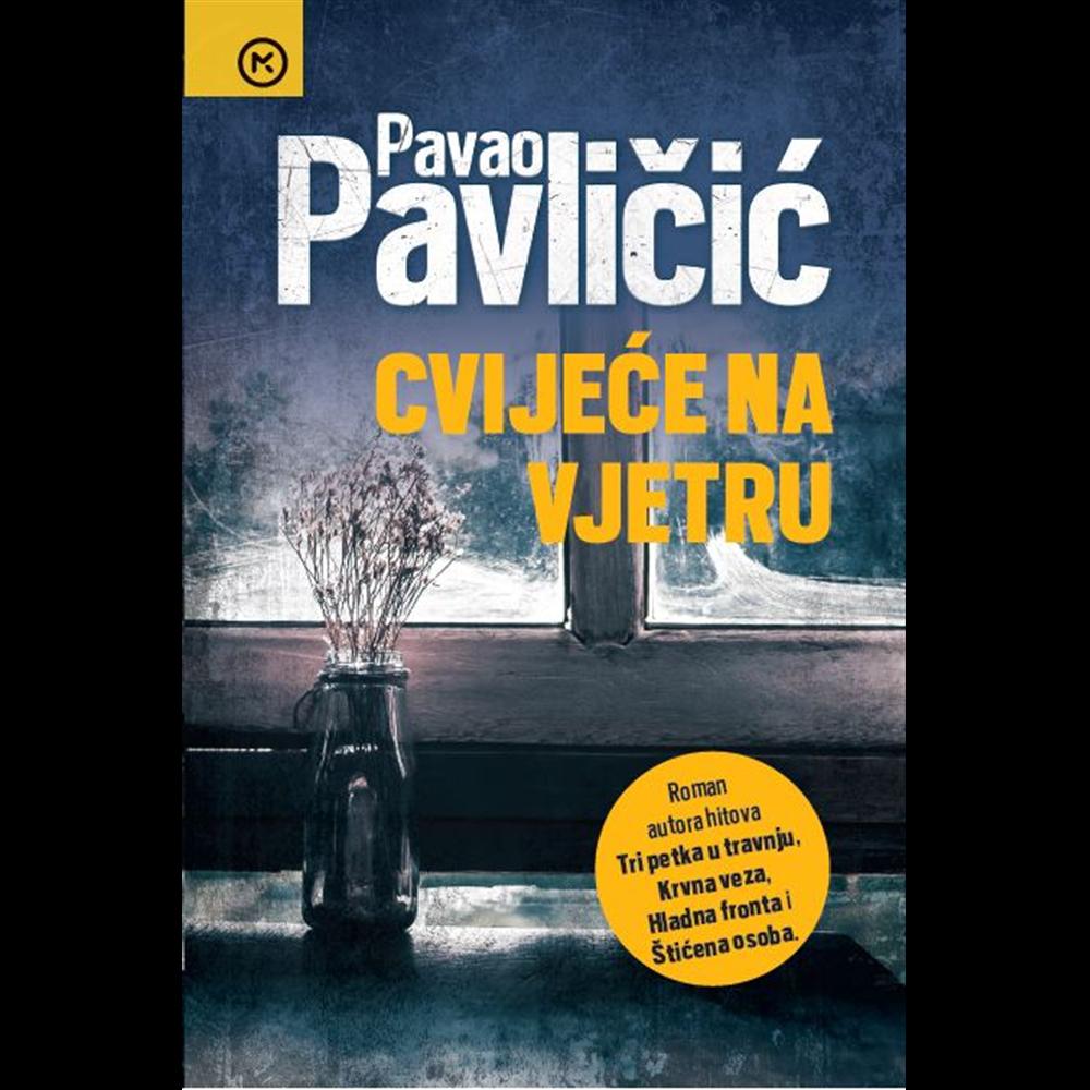 Cvijeće na vjetru - Pavao Pavličić, Hrv. izdanje