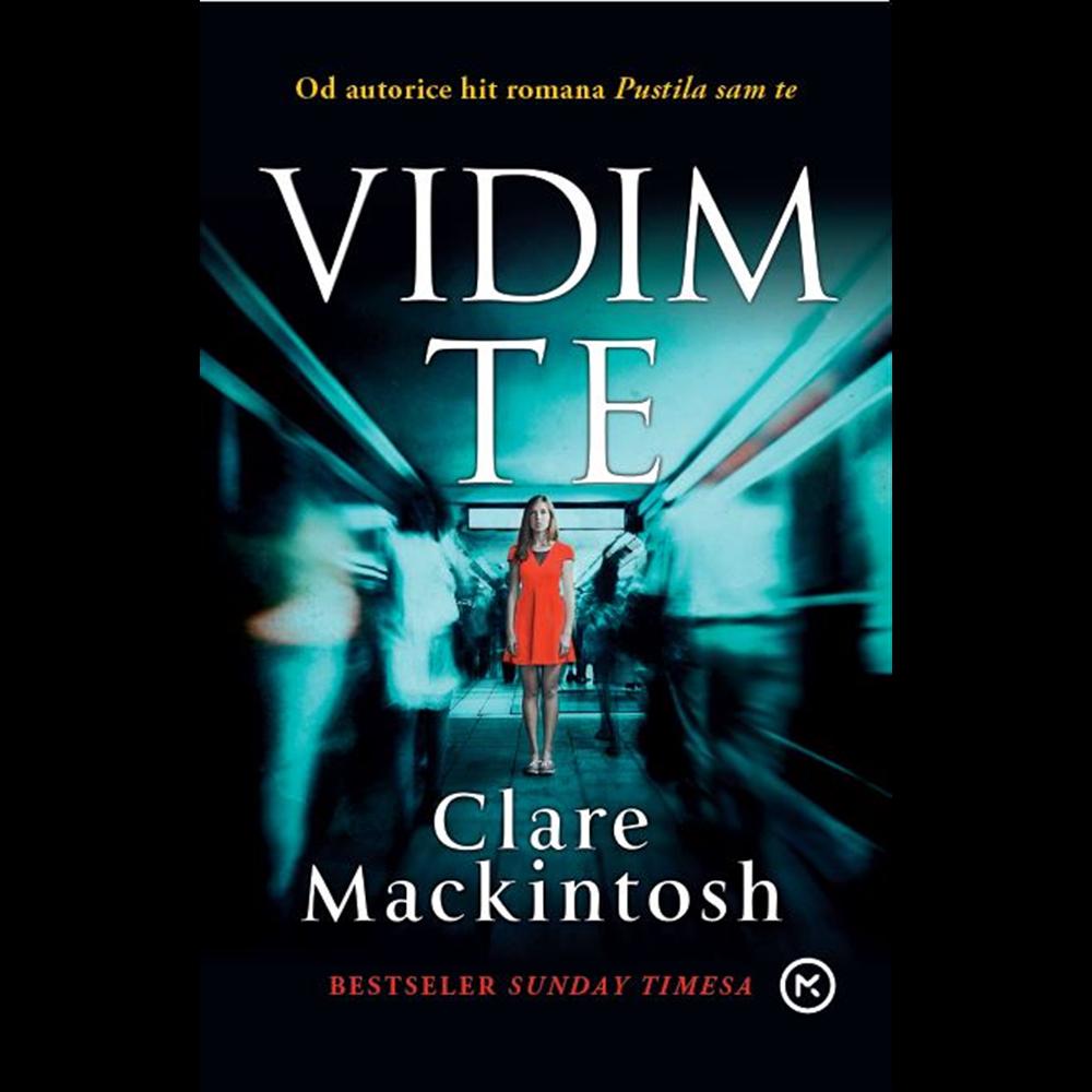 Vidim te - Clare Mackintosh, Hrv. izdanje