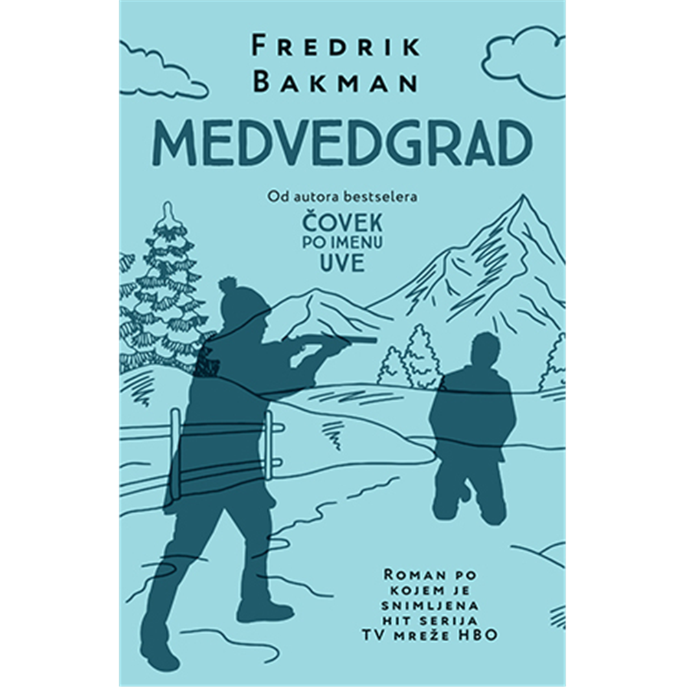 Medvedgrad - Fredrik Bakman