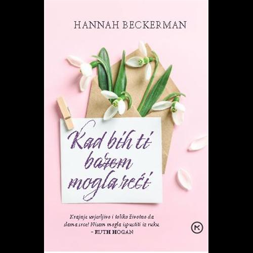 Kad bih ti barem mogla reći - Hannah Beckerman, Hrv. izdanje